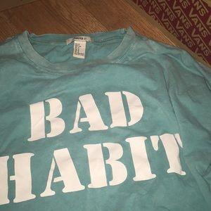 Forever21 bad habit long sleeve tshirt🔥